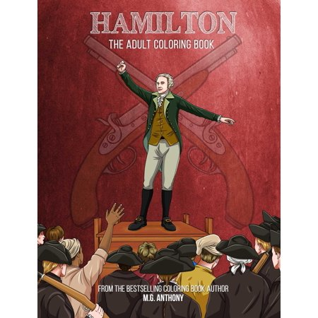 Hamilton: The Adult Coloring Book (Paperback) for $<!---->