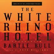 The White Rhino Hotel - Audiobook
