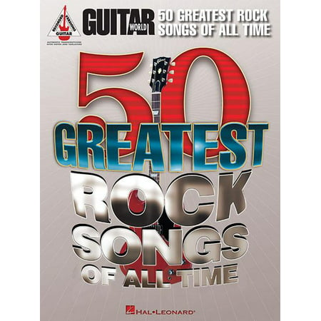 Guitar World: Guitar World 50 Greatest Rock Songs of All Time (Paperback) Rock Guitar Big Book