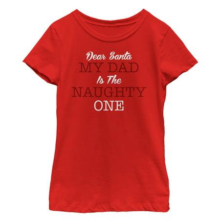 Girls' Christmas Dad is Naughty T-Shirt - Naught School Girls