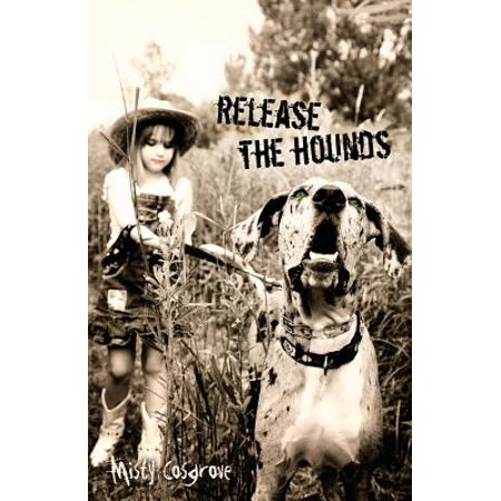 Release the Hounds (Release The Hounds Halloween)