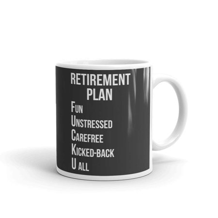 Retirement Plan Sarcastic Acronym Coffee Tea Ceramic Mug Office Work Cup Gift 11 oz - Teacher Retirement Gift