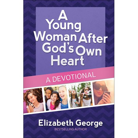 A Young Woman After God's Own Heart(r)--A
