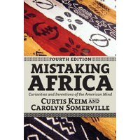 Mistaking Africa: Curiosities and Inventions of the American Mind (Paperback)
