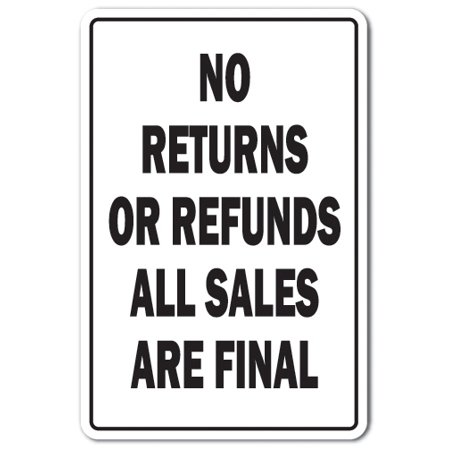 Lids Return Policy (NO RETURNS OR REFUNDS Aluminum Sign shopping store policy parking | Indoor/Outdoor | 10