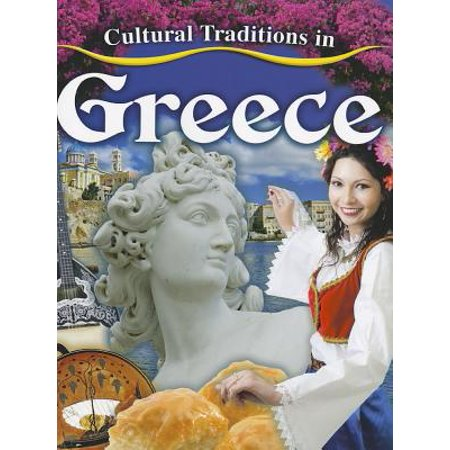Cultural Traditions in Greece ()