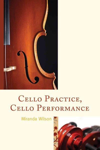 Cello Practice, Cello Performance by