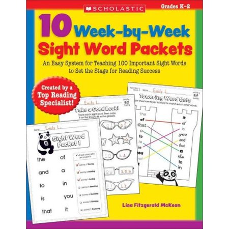 10 Week-By-Week Sight Word Packets: An Easy System for Teaching the First 100 Words from the Dolch List to Set... by