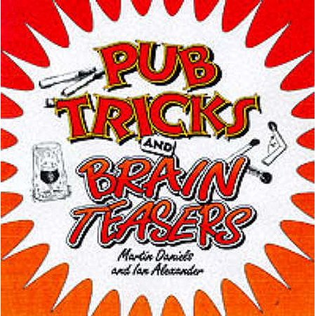 cool pub tricks