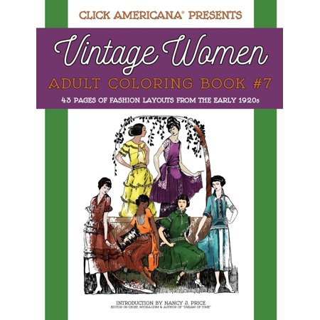1920s Mafia Fashion (Vintage Women: Adult Coloring Book #7: Vintage Fashion Layouts from the Early 1920s)