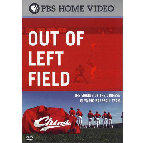 Out Of Left Field: The Making Of The Chinese Olympic Baseball Team by