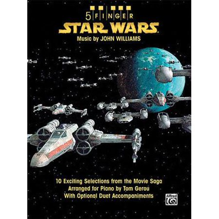 5 Finger: Star Wars: 10 Exciting Selections from the Movie Saga Arranged for Piano with Optional Duet Accompaniments (Other) (5 Finger Piano Music)