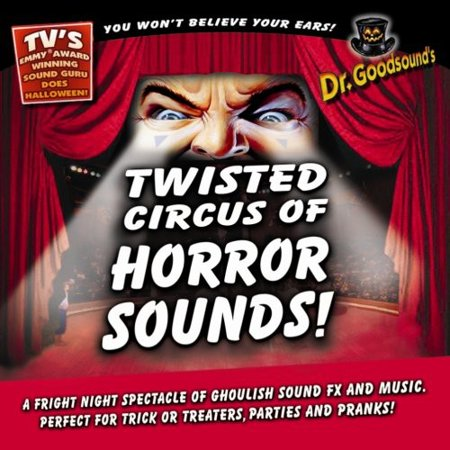 Twisted Circus of Horror Sounds](Halloween Horror Songs Mp3)