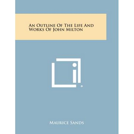 An Outline of the Life and Works of John (Maurice Sand)