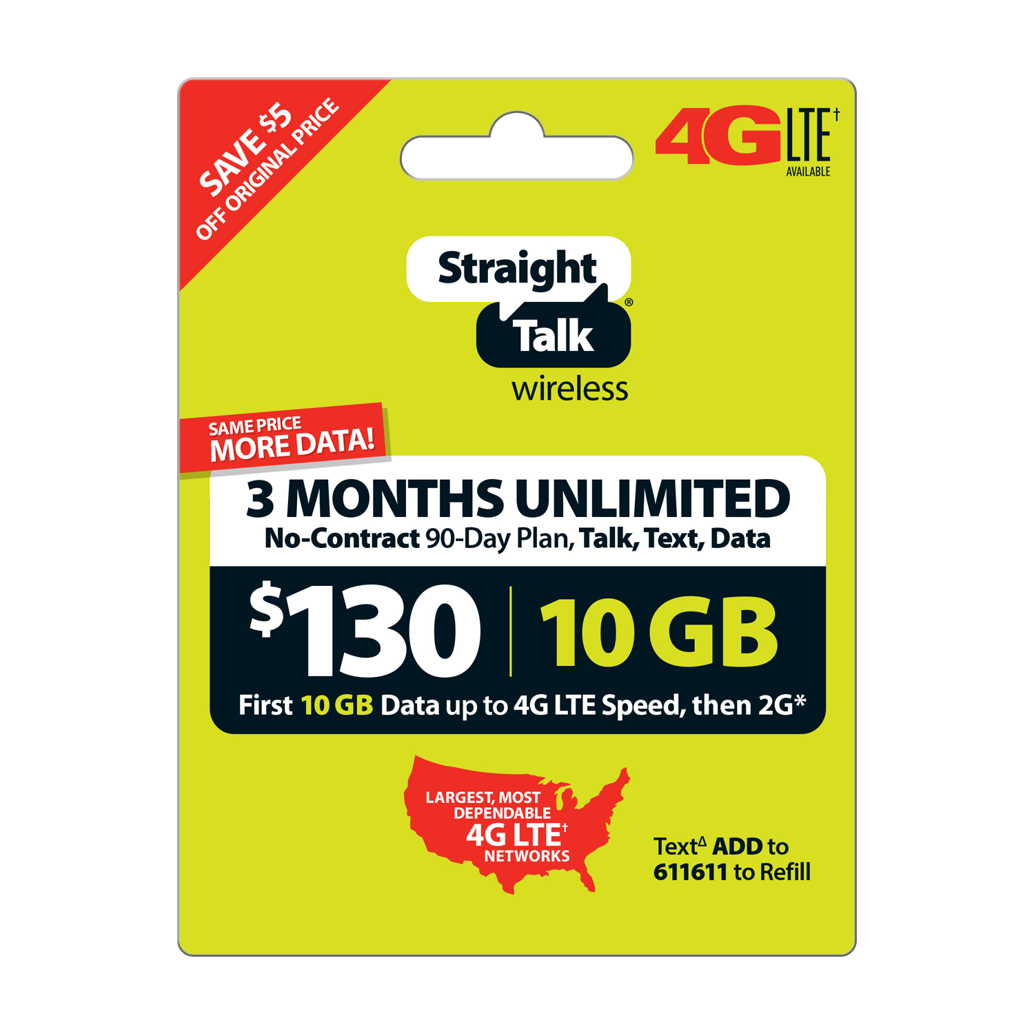 Straight Talk $130 Unlimited 90 Day Plan (with up to 10GB of data at high speeds, then 2G*) (Email Delivery)(Email Delivery)