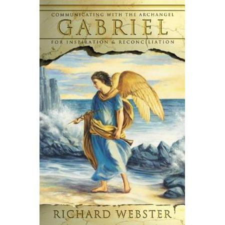 Gabriel: Communicating with the Archangel for Inspiration & Reconciliation - - Archangel Gabriel Boy Or Girl
