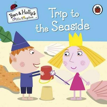 Ben and Holly's Little Kingdom: Trip to the Seaside for $<!---->