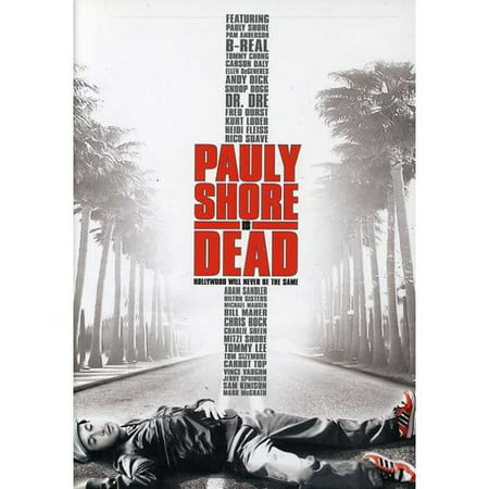 Pauly Shore Is Dead (Pauly D Style)