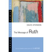 Bible Speaks Today: The Message of Ruth (Paperback)