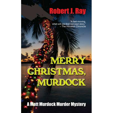 Merry Christmas, Murdock - eBook ()