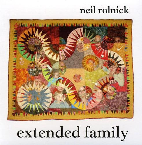 Neil Rolnick - Neil Rolnick: Extended Family [CD]