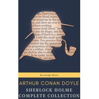 Sherlock Holmes : Complete Collection - eBook
