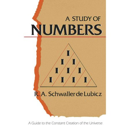 A Study of Numbers: A Guide to the Constant Creation of the Universe by