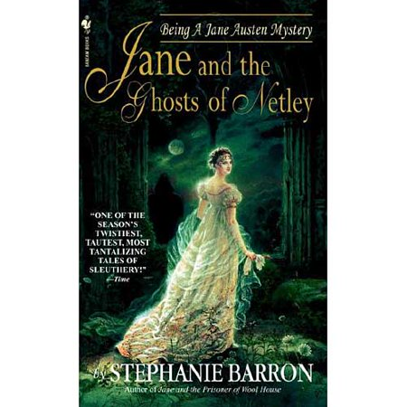 Jane and the Ghosts of Netley: Being a Jane Austen Mystery by