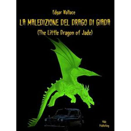 La Maledizione Del Drago Di Giada - eBook (Food Network Giada At Home Halloween)