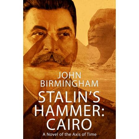 Stalin's Hammer: Cairo - eBook