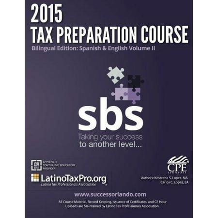 2015 Tax Preparation Course Bilingual Edition  Spanish   English Volume Ii  Sbs Volume Ii