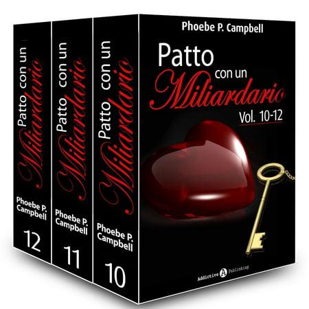 Patto con un miliardario, vol. 10-12 - eBook