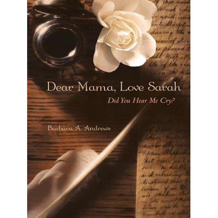 Dear Mama, Love Sarah - eBook