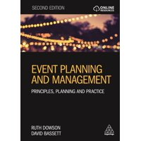 Event Planning and Management: Principles, Planning and Practice (Paperback)