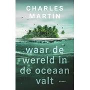 Waar de wereld in de oceaan valt - eBook