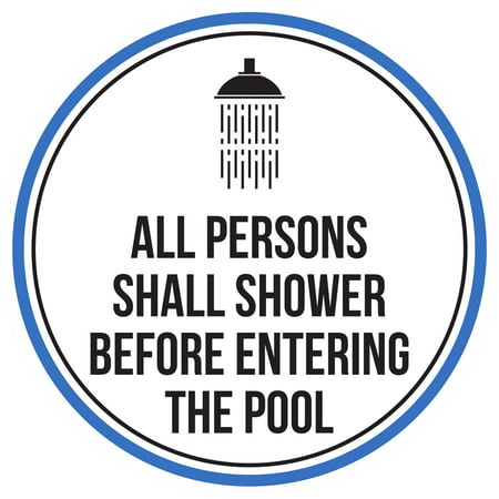 All Persons Shall Shower Before Entering The Swimming Pool Spa Warning Round Sign - 12 Inch