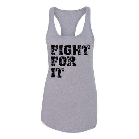 Back To School Apparel (Fight For it Workout Apparel Womens Graphic Tees Racerback)