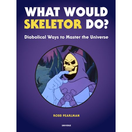 What Would Skeletor Do? : Diabolical Ways to Master the (Masters Of The Universe Blu Ray Review)