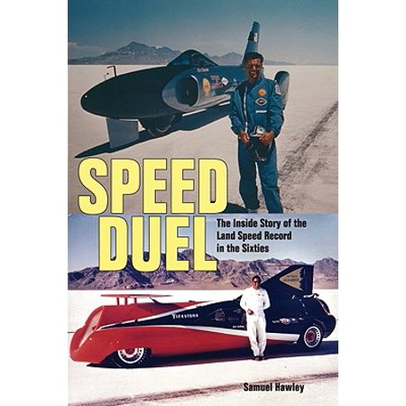 Speed Duel : The Inside Story of the Land Speed Record in the Sixties - Women In The Sixties