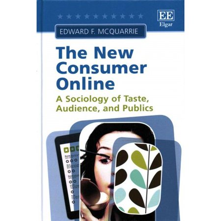 The New Consumer Online  A Sociology Of Taste  Audience  And Publics