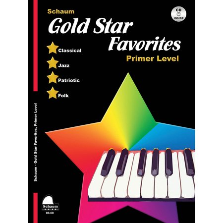 Gold Star Piano (SCHAUM Gold Star Favorites (Primer Level) Educational Piano Book with CD)