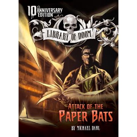 Attack of the Paper Bats : 10th Anniversary Edition