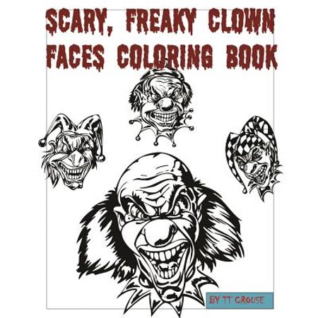 Scary, Freaky Clown Faces Coloring Book for $<!---->
