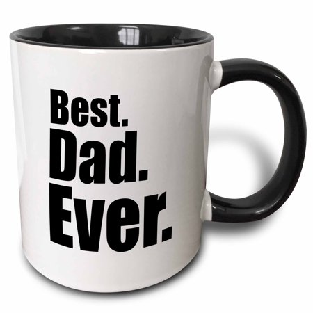 3dRose Best Dad Ever - Two Tone Black Mug, 11-ounce