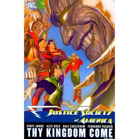 Justice Society of America 2: Thy Kingdom Come