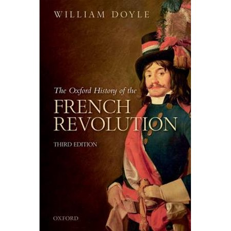 The Oxford History of the French Revolution (Bill France Sr)