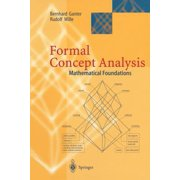 Formal Concept Analysis : Mathematical Foundations