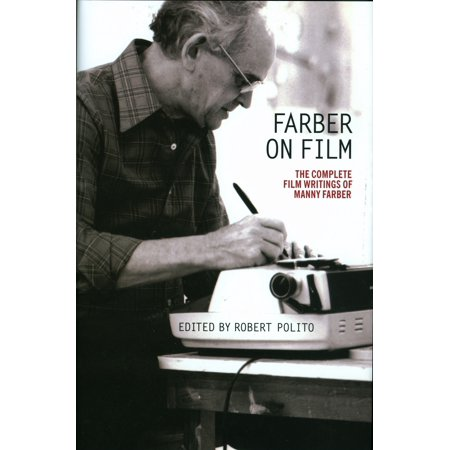 Farber on Film: The Complete Film Writings of Manny Farber : A Library of America Special Publication (Speciale Halloween Film)