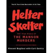 Helter Skelter: The True Story of the Manson Murders - eBook