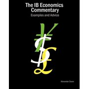 The Ib Economics Commentary : Examples and Advice